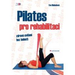 Pilates pro rehabilitaci - kniha o cvičení pilates